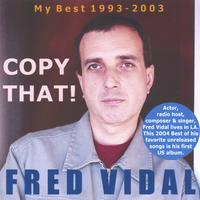 COPY THAT! First U.S. Album for Fred Vidal in 2004 is allover the Web