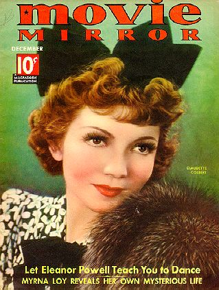 Claudette Colbert, She was A star, Once Upon a Time, On The Cover Of The MOVIE MIRROR, December 36, She came From New York to wake Up HOLLYWOOD!