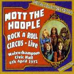 MOTT THE HOOPLE, A Rock N' Roll CIRCUS After-Punk and Pre-PUB ROCK!!
