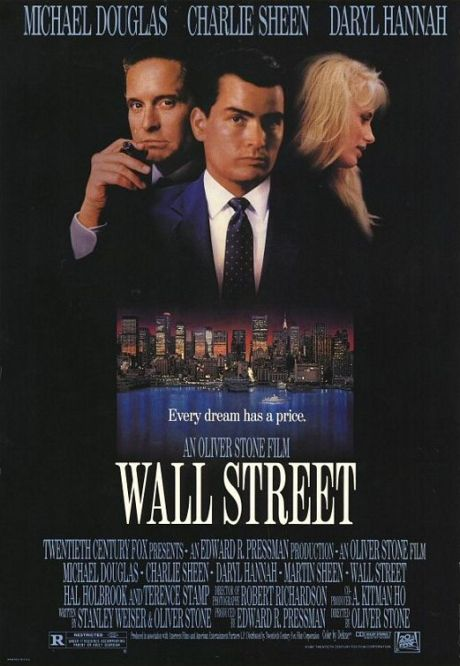 Wall Street By Oliver Stone.