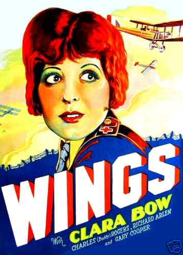 WINGS: Clara BOW Universal Breakthrough, First OSCAR FOR A FILM!