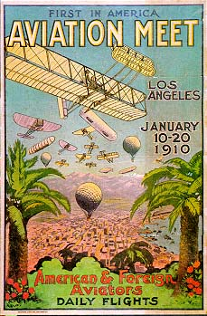 Los Angeles Air Meet: In 1910, There Was A Power Line Between The Sky And The Hollywood Hill, A Communication Of The Ages Including THe New Art Of The Moving Screen.