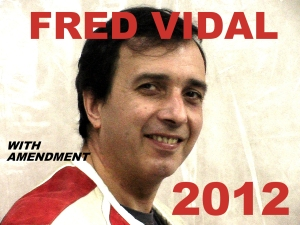 FRED VIDAL 2012 WITH AMENDMENT