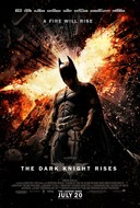 Batman, DARK KNIGHT RISES. July 20.