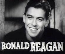 Reagan Ronald, a brand of Hollywood B film, a future A President.