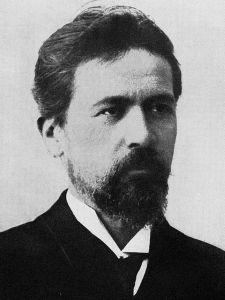 Anton Pavlovich Chekhov.