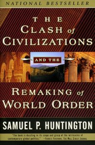 This is the front cover art for the book The Clash of Civilizations and the Remaking of World Order written by Samuel P. Huntington.