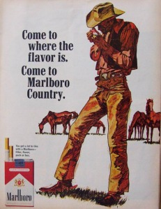 """Come to where the flavor is. Come to Marlboro Country."" Marlboro Cigarette Advertising. Ads in 1967. I am a smoker. Not Mike Fuller just me, Frederic Vidal, my Driver License name."